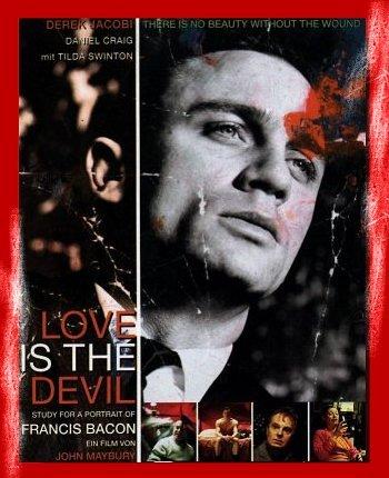 Постер Любовь – это дьявол: Портрет Френсиса Бэкона